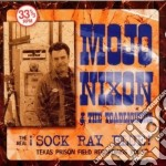 I SOCK RAY BLUE cd musicale di MOJO NIXON & THE TOADLIQUORS