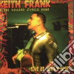 Keith Frank & The Soileau Zydeco - Live At Slim's Y-ki-ki cd musicale di Keith frank & the soileau zyde