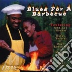 Blues for a barbecue - cd musicale di J.l.hooker/d.robillard/m.ball