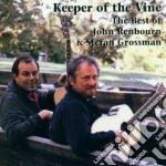 Keeper of the wine - grossman dtefan renbourn john cd musicale di John renbourn & stefan grossma