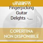 Fingerpicking guitar delicate cd musicale di Artisti Vari