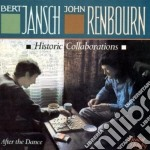 After the dance - jansch bert renbourn john cd musicale di Bert jansch & john renbourn