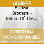 RETURN OF THE GOLDEN RH cd musicale di Brothers Baldwin