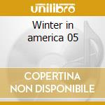Winter in america 05 cd musicale di Heron Scott