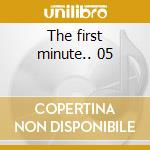 The first minute.. 05 cd musicale di Heron Scott