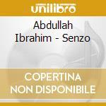 Senzo cd musicale di Abdullah Ibrahim