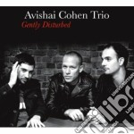 GENTLY DISTURBED cd musicale di Avishai Cohen