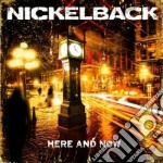 Here and now cd musicale di Nickelback