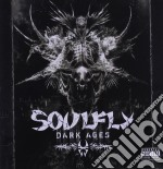 DARK AGES cd musicale di SOULFLY