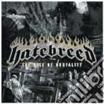 THE RISE OF BRUTALITY cd musicale di HATEBREED