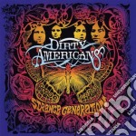 STRANGE GENERATION cd musicale di DIRTY AMERICANS
