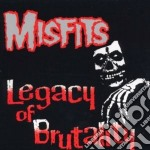 Legacy of brutality cd musicale di MISFITS