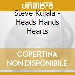 Heads hands hearts cd musicale