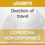 Direction of travel cd musicale