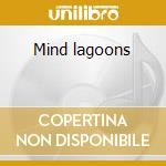 Mind lagoons cd musicale