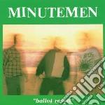 Minutemen - Ballot Result cd musicale di MINUTEMEN