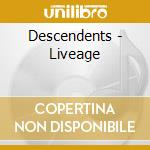 LIVEAGE cd musicale di DESCENDENTS