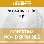 Screams in the night cd musicale di Hellion