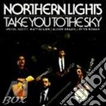 Northern Lights - Take You To The Sky cd musicale di Lights Northern