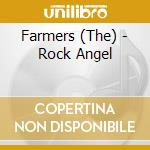 Rock angel cd musicale di Farmers The