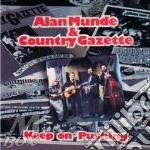 Keep on pushing - country gazette cd musicale di Alan munde & country gazette