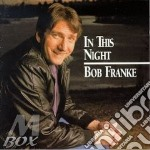 Bob Franke - In This Night cd musicale di Franke Bob