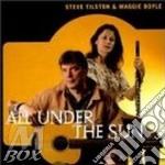 Steve Tilston & Maggie Boyle - All Under The Sun cd musicale di Steve tilston & maggie boyle
