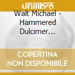 Hammered dulcimer retros. - cd musicale di Michael Walt