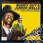 Drinkin'tnt'n'smokin'... cd musicale di Buddy guy & junior w