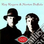 Roy Rogers & Norton Buffalo - R&b cd musicale di Roy rogers & norton