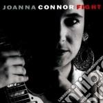 Joanna Connor - Fight cd musicale di Connor Joanna