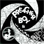 Preacher boy & natural... - cd musicale di Boy Preacher