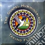 Taking flight - gospel cd musicale di The gospel hummingbirds