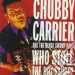 Who stole the hot sauce? - cd musicale di Chubby carrier & the bayou swa