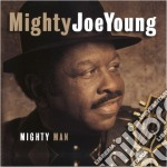 Mighty man - young mighty joe cd musicale di Mighty joe young