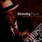 Shake my hand cd musicale di Pryor Snooky