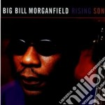 Big Bill Morganfield - Rising Son cd musicale di Big bill morganfield