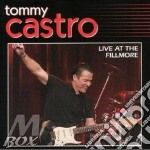 LIVE AT THE FILLMORE cd musicale di CASTRO TOMMY