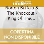 KING OF THE HIGHWAY cd musicale di BUFFALO NORTON