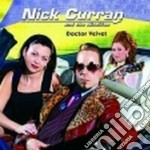 Doctor velvet cd musicale di Nick curran & the ni