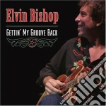 Gettin' my groove back cd musicale di Elvin Bishop