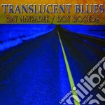 Ray Manzarek / Roy Rogers - Translucent Blues cd musicale di Ray manzarek/roy rog