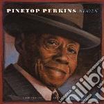 Heaven (rare-unreleased) cd musicale di Pinetop Perkins