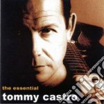 Tommy Castro - The Essential cd musicale di Tommy Castro