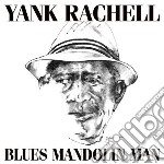 Blues mandolin man cd musicale di Rachell Yank