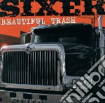 Beautiful trash cd musicale di Sixer
