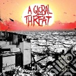 CD - A GLOBAL THREAT - WHERE THE SUN NEVER SETS cd musicale di A GLOBAL THREAT