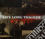 Runaways cd musicale di Life long tragedy