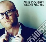 Mike Doughty - Yes And Also Yes cd musicale di Mike Doughty
