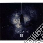 Monolithe - Monolith Iii cd musicale di Monolithe